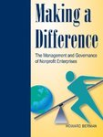 Making a Difference: The Management and Governance of Nonprofit Enterprises by Howard Berman