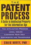 Patent Process:  Intellectual Property in the Information Age