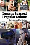 Lessons learned from popular culture by Tim Madigan and Tim Delaney